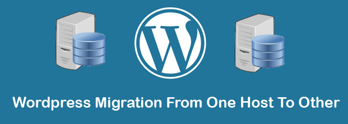 WordPress migration from one host to other.